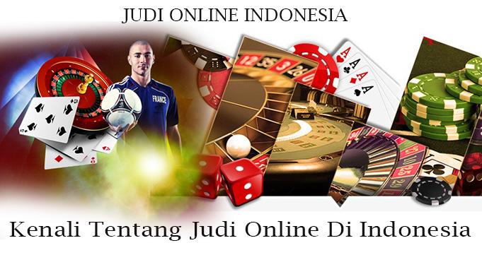 Kenali Tentang Judi Online Di Indonesia
