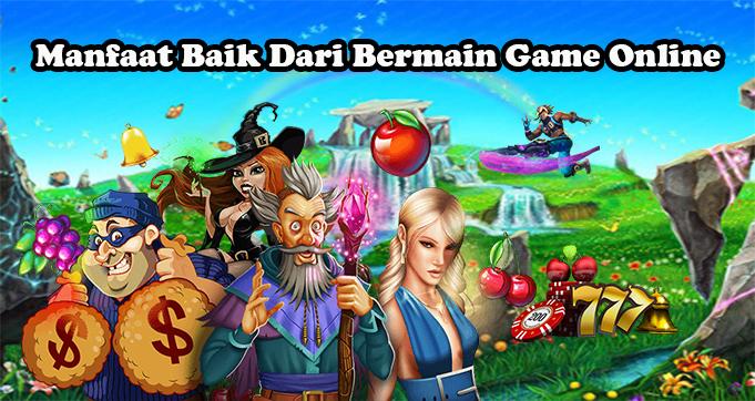 Manfaat Baik Dari Bermain Game Online